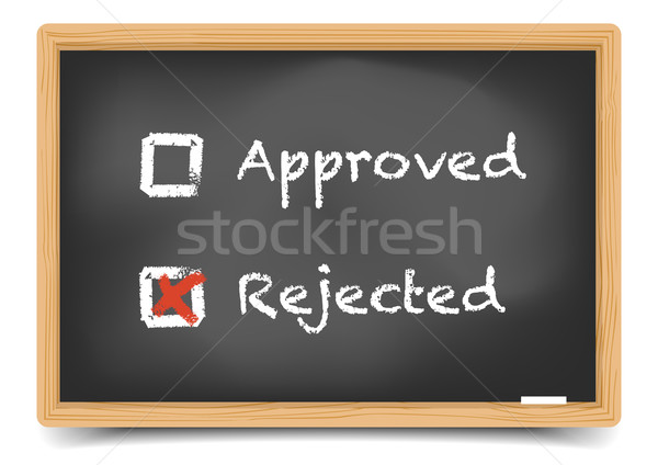 Blackboard Approved Rejected Stock photo © unkreatives