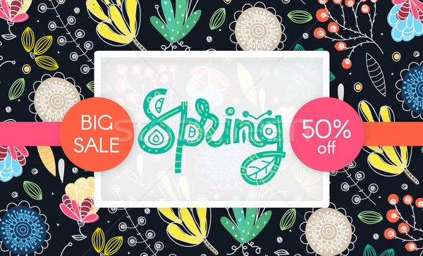 Spring sale. Floral pattern. Hand drawn creative flowers. Discount. Shopping. Lettering in frame. Co Stock photo © user_10144511