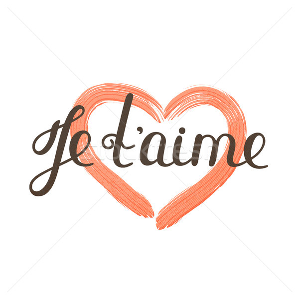 Je t'aime. French lettering. Handwritten romantic quote. Valentine's day. Textured heart. Holiday in Stock photo © user_10144511