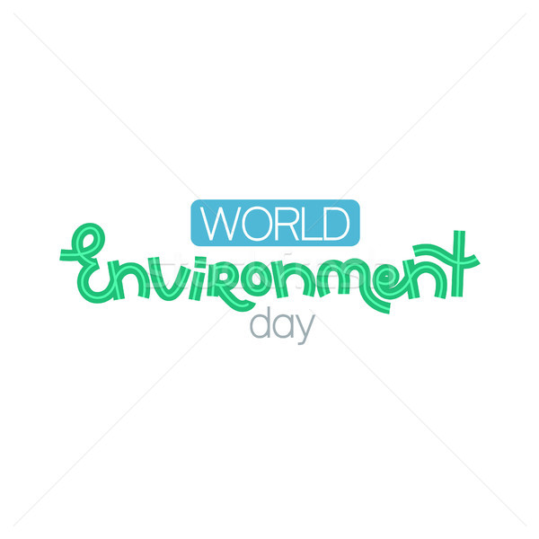 World environment day. Creative hand drawn lettering. Save nature. Eco friendly design. It can be us Stock photo © user_10144511