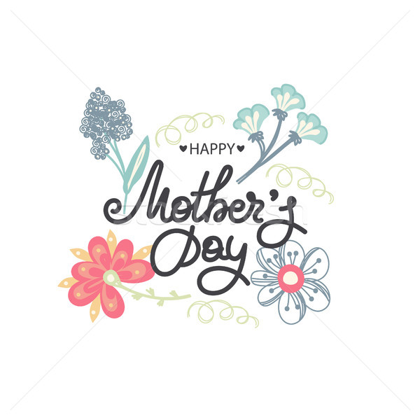 Happy Mother's day. Holiday of mom. Lettering with floral decoration. Frame of flowers. Women's cele Stock photo © user_10144511