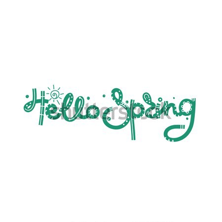 Hello Spring. Cute creative hand drawn lettering. Freehand style. Doodle. Letters with ornament. Spr Stock photo © user_10144511