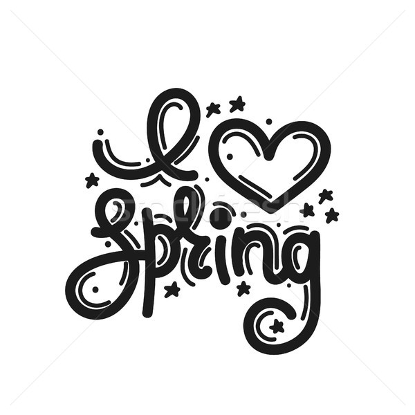 I love spring. Cute creative hand drawn lettering. Freehand style. Doodle. Letters with ornament. Sp Stock photo © user_10144511