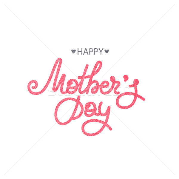 Happy Mother's day. Holiday of mom. Lettering. Women's celebration. Caligraphy. Gift for mommy. Cong Stock photo © user_10144511
