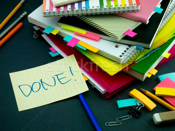 Somebody Left the Message on Your Working Desk; Done Stock photo © user_9323633
