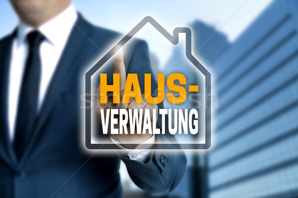 Hausverwaltung (in german House management) touchscreen is opera Stock photo © user_9870494