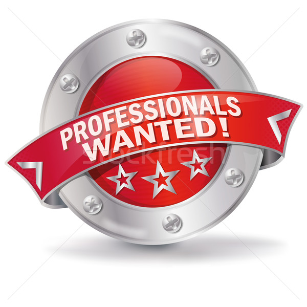 Button professionals wanted Stock photo © Ustofre9