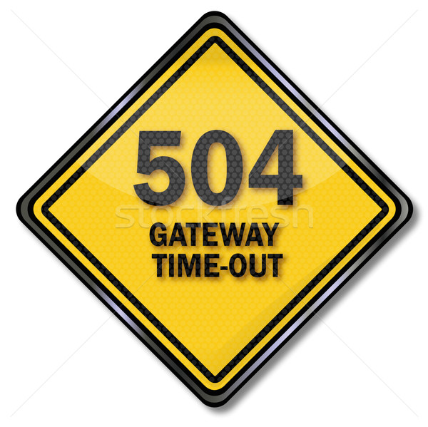 Computer plate 504 Gateway Time-out Stock photo © Ustofre9
