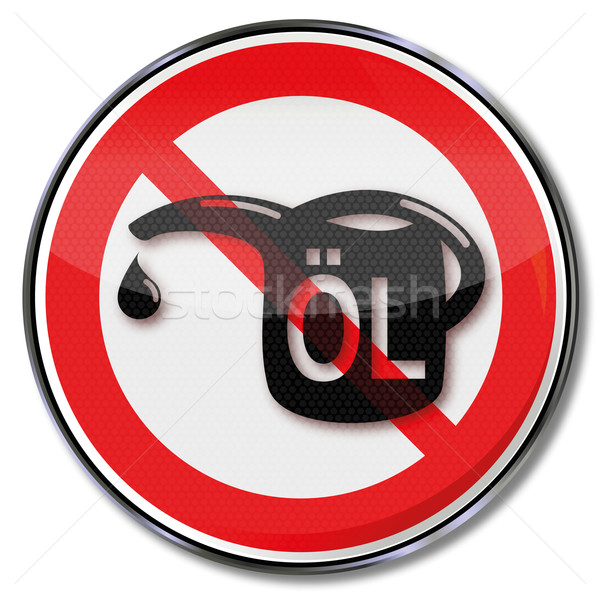 Prohibition sign for oil and oil can Stock photo © Ustofre9