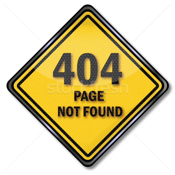 Sign 404 Page not found Stock photo © Ustofre9