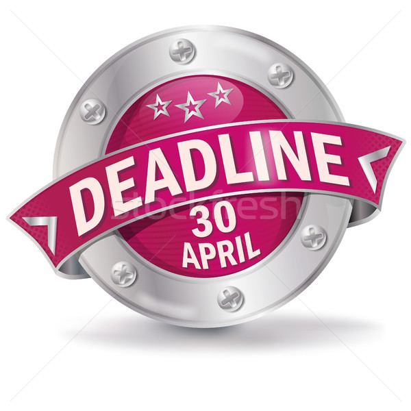 Button Deadline April 30th Stock photo © Ustofre9