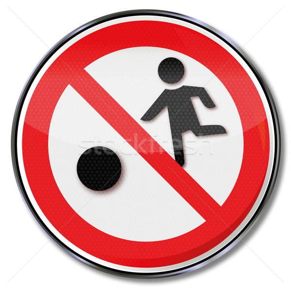 Prohibition sign for children, soccer and ball games Stock photo © Ustofre9