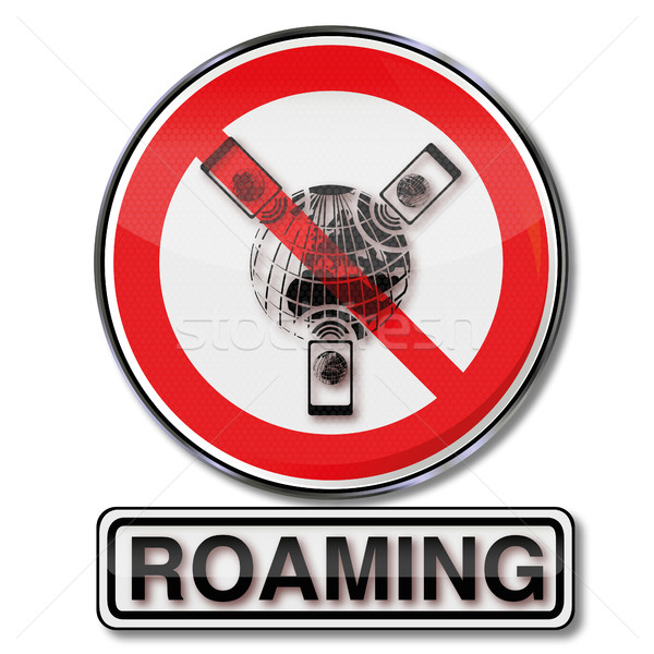 Prohibition sign for roaming and roaming costs Stock photo © Ustofre9
