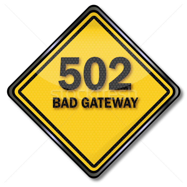 Computer plate 502 bad gateway Stock photo © Ustofre9