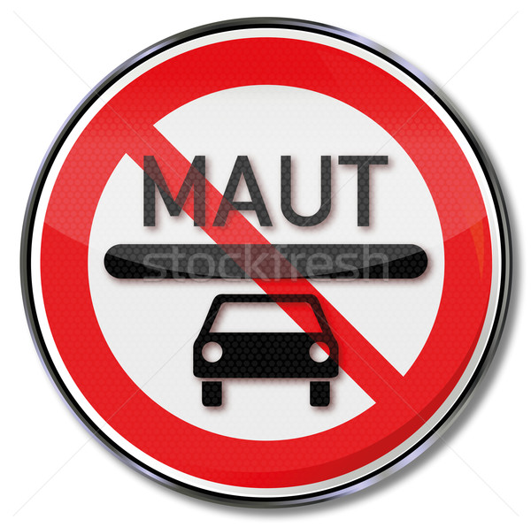 Prohibition sign for a car toll Stock photo © Ustofre9