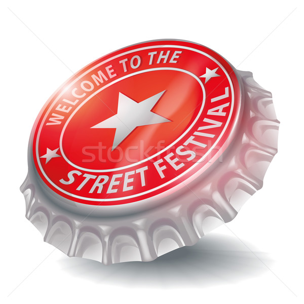 Bottle cap welcome to the street festival Stock photo © Ustofre9