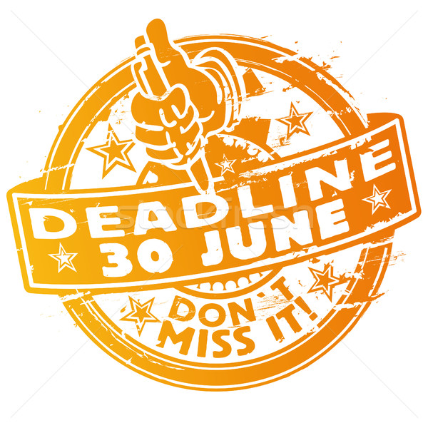 Stamp deadline June 30th Stock photo © Ustofre9