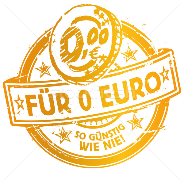 Rubber stamp with for 0 Euro more affordable than ever and coin Stock photo © Ustofre9