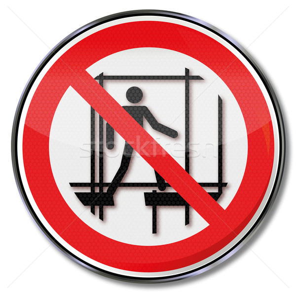 Prohibition sign using the incomplete scaffold  Stock photo © Ustofre9