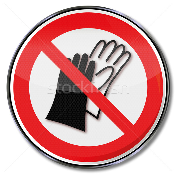 Prohibition sign no use of gloves Stock photo © Ustofre9