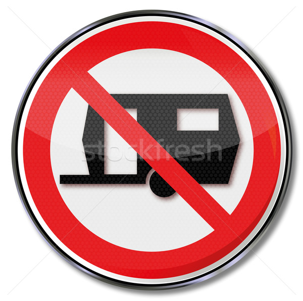Prohibition sign for caravans Stock photo © Ustofre9