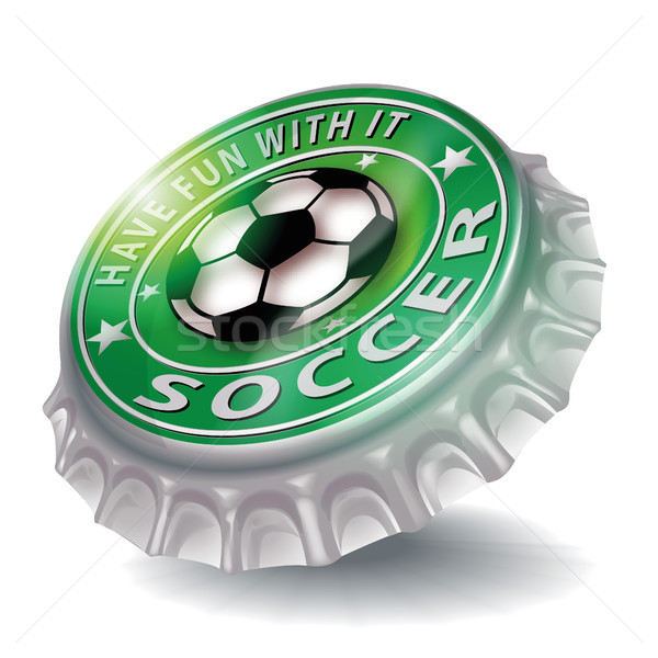 Bottle cap with have fun with it and playing soccer Stock photo © Ustofre9
