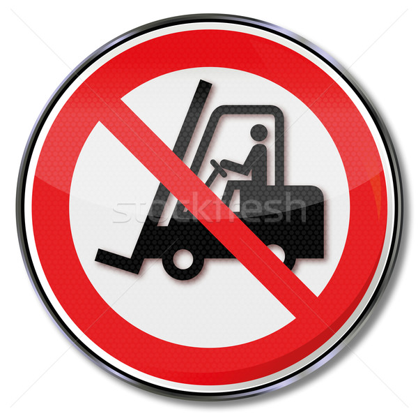 Prohibition sign for fork-lift truck Stock photo © Ustofre9