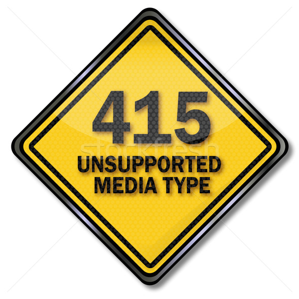 Computer sign computer shield 415 unsupported media type Stock photo © Ustofre9