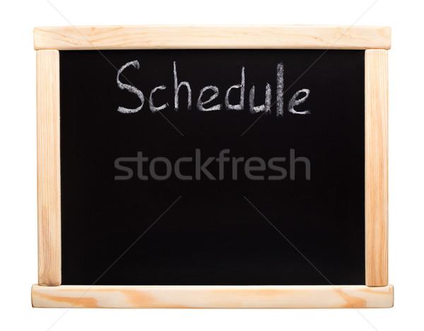 Schedule - writtent on blackboard Stock photo © vankad