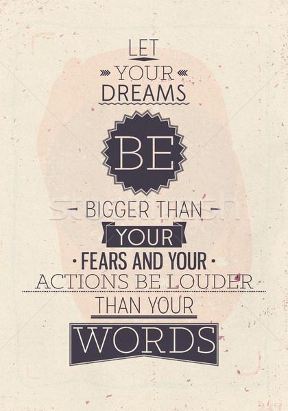 Jahrgang motivierend Plakat zitieren Träume größer Stock foto © Vanzyst