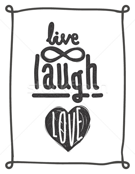Live, laugh, love. Simple lettering quote with chaotic brush eff Stock photo © Vanzyst