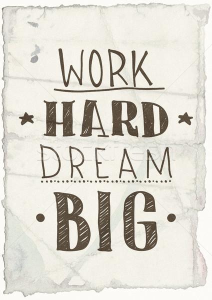 Motivational grange poster Stock photo © Vanzyst
