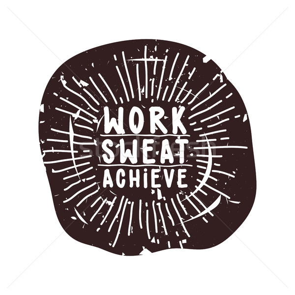 Work sweat achieve Stock photo © Vanzyst