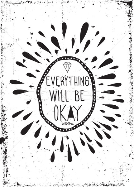 Egyszerű klasszikus motivációs poszter firkák grunge Stock fotó © Vanzyst