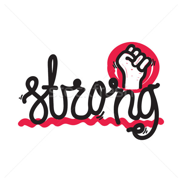 Strong. Color inspirational vector illustration Stock photo © Vanzyst