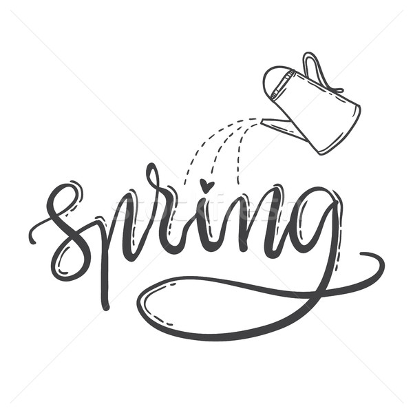 Hand drawn lettering spring. watering can Stock photo © vasilixa