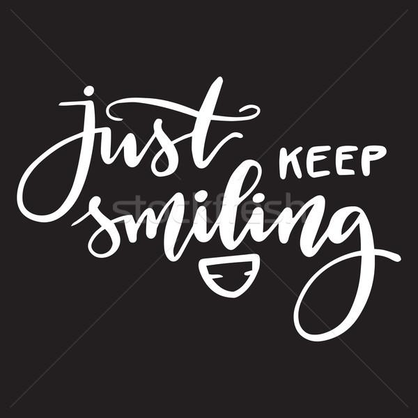 Kézzel írott kifejezés mosolyog fehér vektor kalligráfia Stock fotó © vasilixa