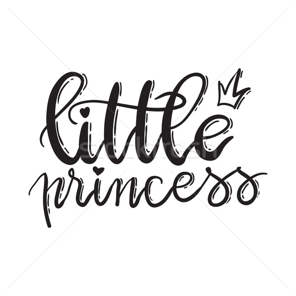 Little princess. Lettering typography fairy tale girl  Stock photo © vasilixa