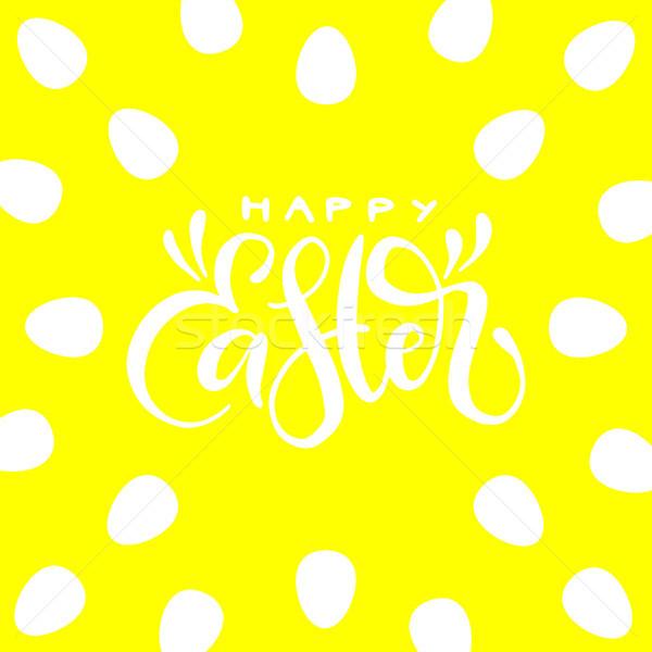 Buona pasqua manoscritto giallo uova vettore vacanze Foto d'archivio © vasilixa