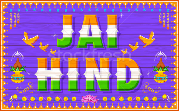 Jai Hind (Victory to India) Stock photo © vectomart