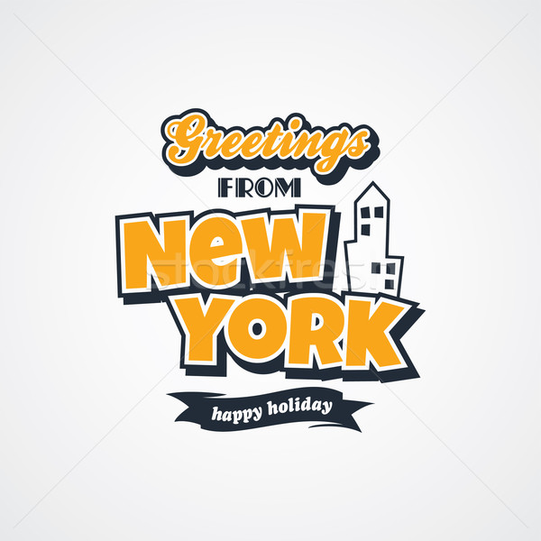 new york vacation greetings theme Stock photo © vector1st