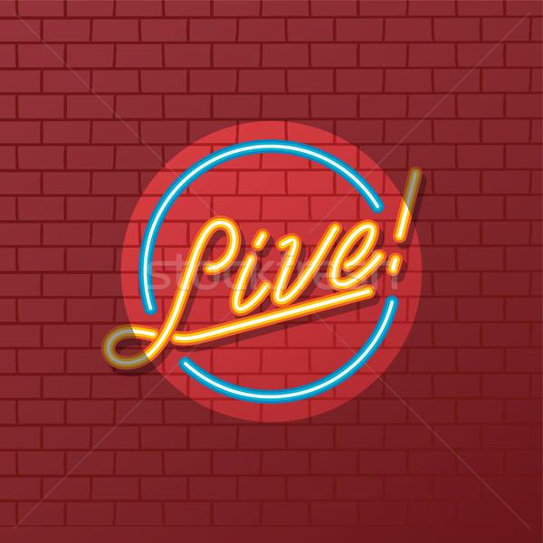 Yaşamak göstermek tüp neon vektör sanat Stok fotoğraf © vector1st