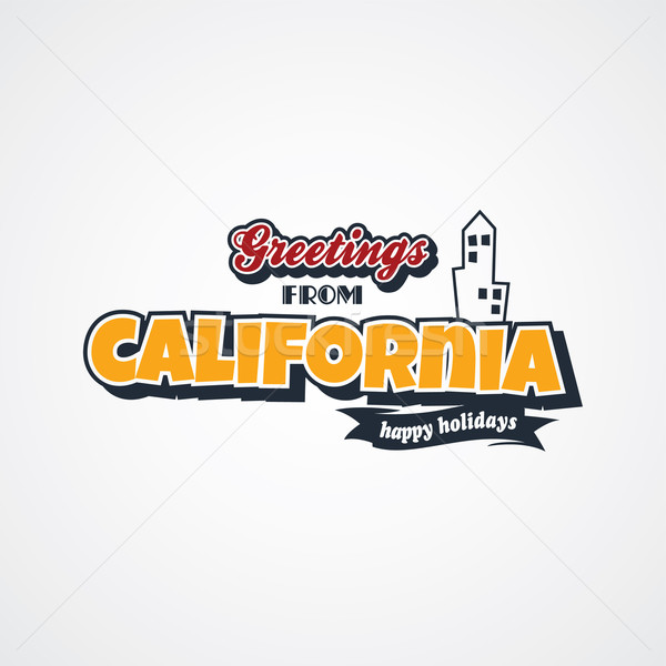 california vacation greetings theme Stock photo © vector1st