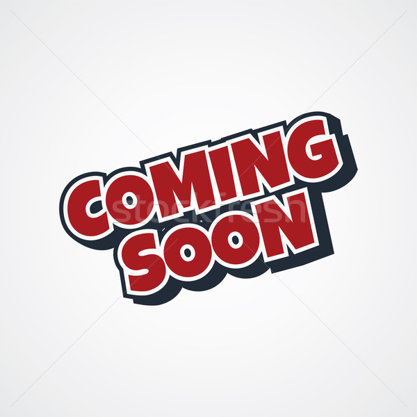 coming soon theme Stock photo © vector1st