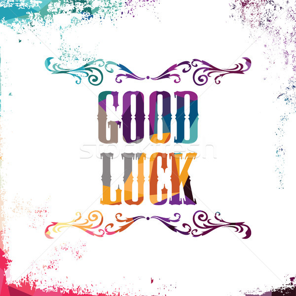 good luck bstract colorful triangle geometrical greetings Stock photo © vector1st