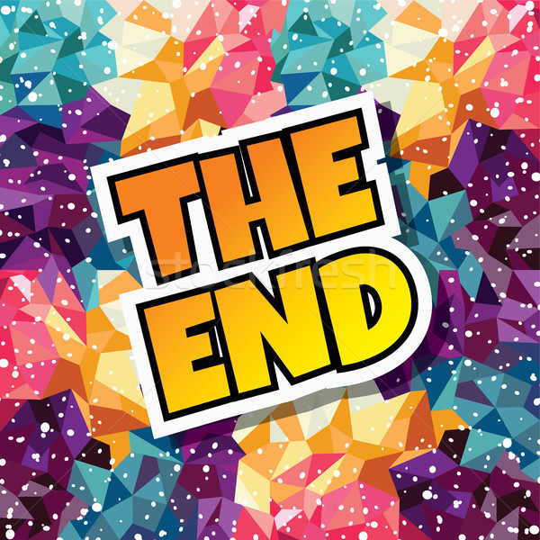 the end text abstract colorful triangle geometrical background Stock photo © vector1st