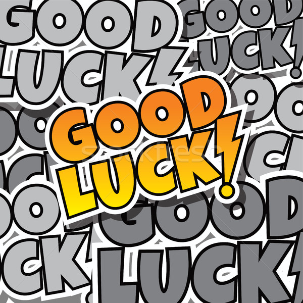 cartoon comic text good luck Stock photo © vector1st