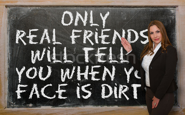 Teacher showing  Only real friends will tell you when your face  Stock photo © vepar5