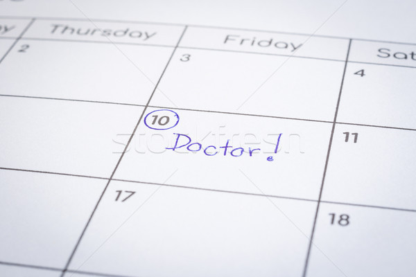 Making personal appointment schedule, the word Doctor. Stock photo © vinnstock