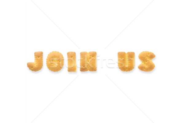 The Letter Word JOIN US Alphabet Biscuit Cracker Stock photo © vinnstock